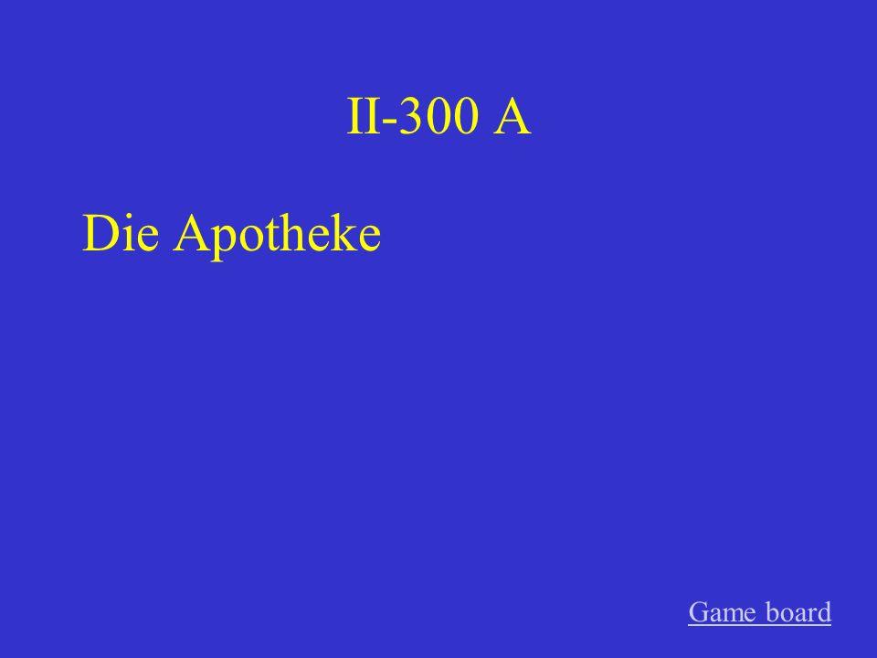 II-300 A Die Apotheke Game board