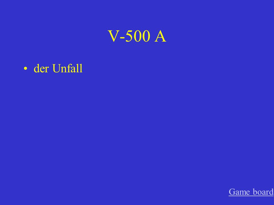 V-500 A der Unfall Game board