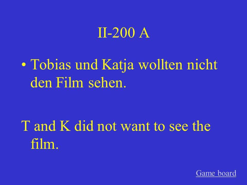 Tobias und Katja wollten nicht den Film sehen.