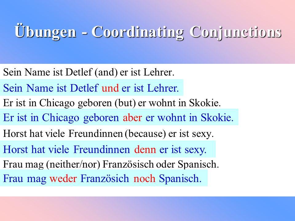 Übungen - Coordinating Conjunctions