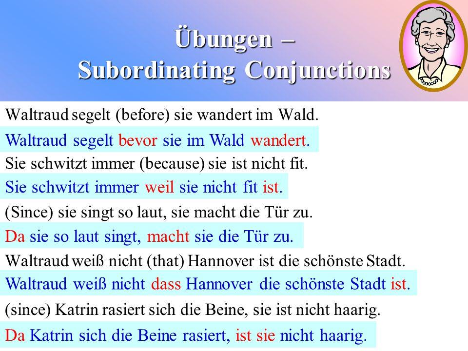 Übungen – Subordinating Conjunctions