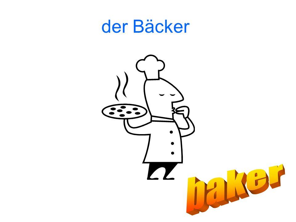 der Bäcker baker