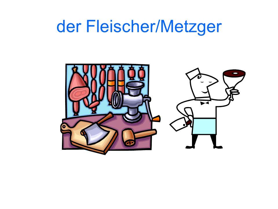 der Fleischer/Metzger
