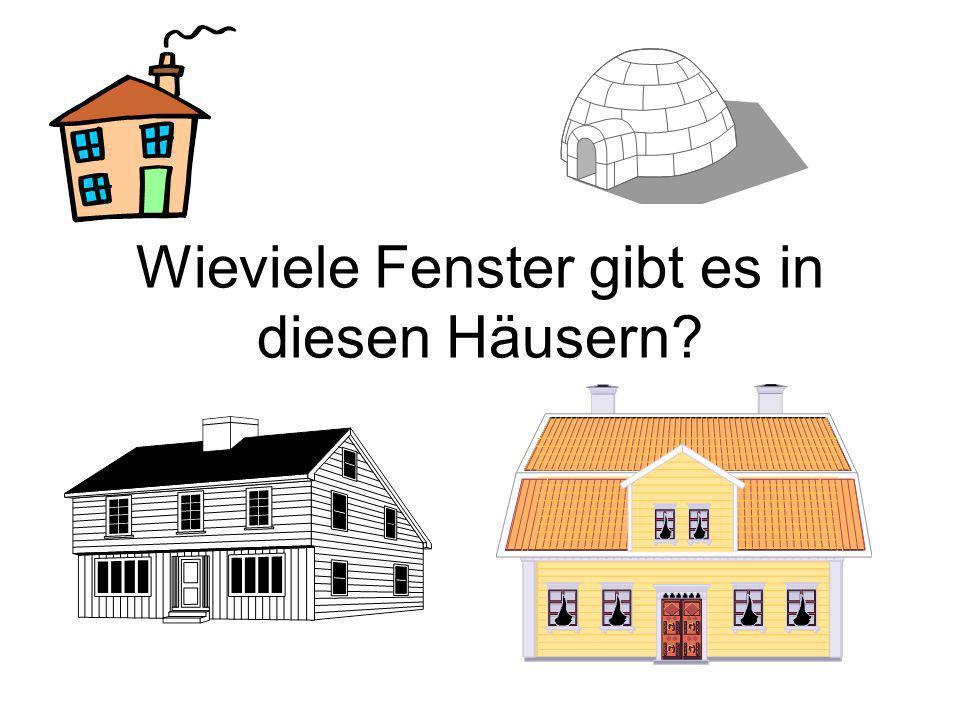 Wieviele Fenster gibt es in diesen Häusern