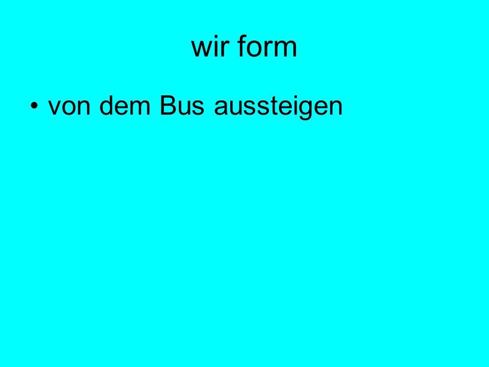 wir form von dem Bus aussteigen