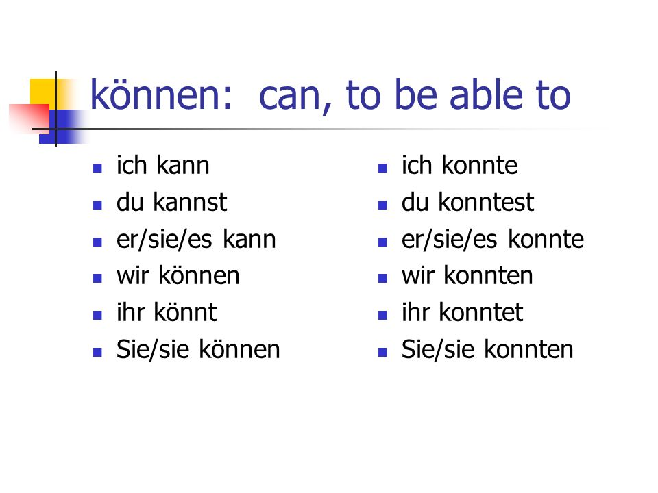 können: can, to be able to
