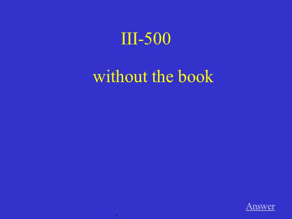 III-500 without the book Answer .