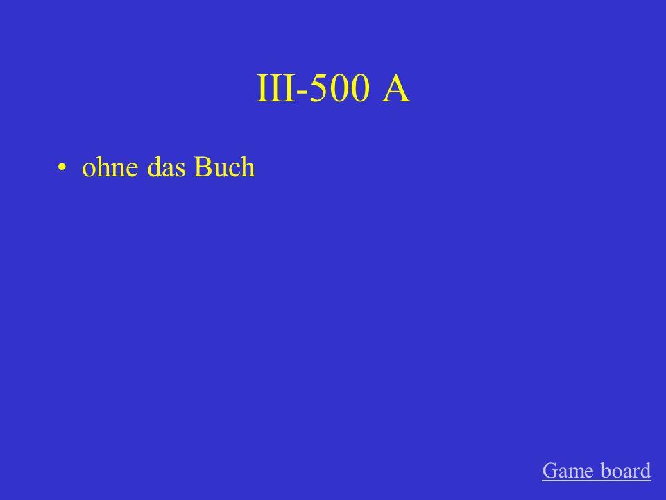 III-500 A ohne das Buch Game board