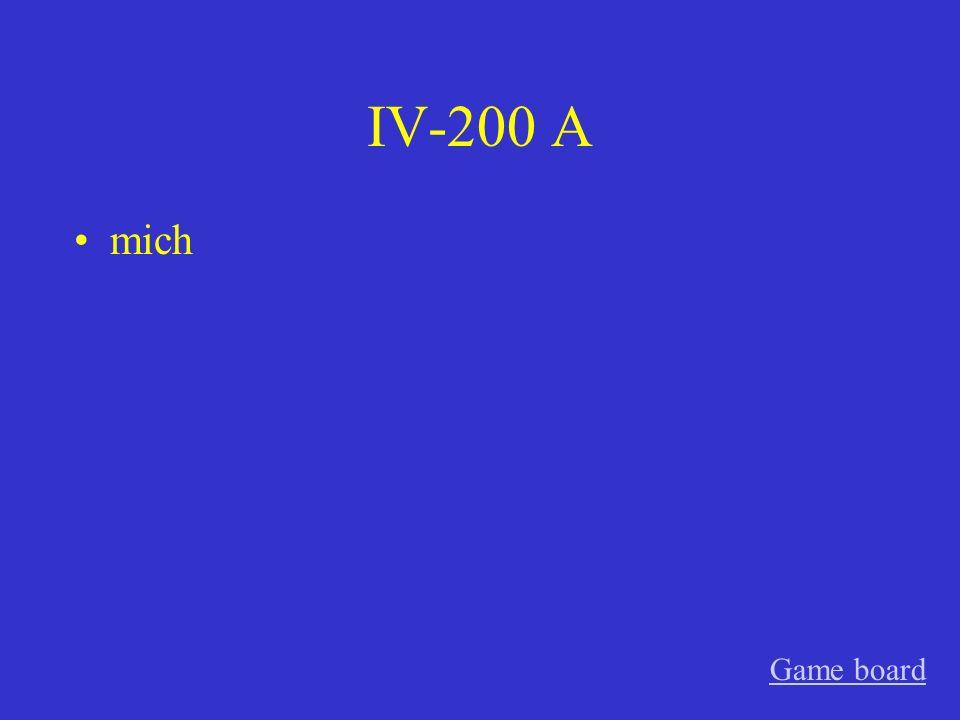 IV-200 A mich Game board