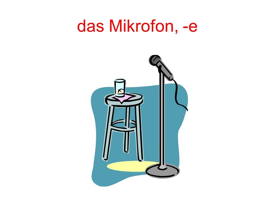 das Mikrofon, -e