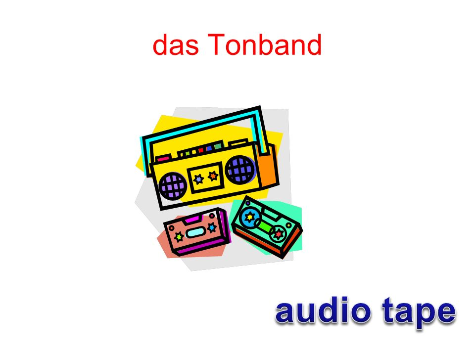 das Tonband audio tape