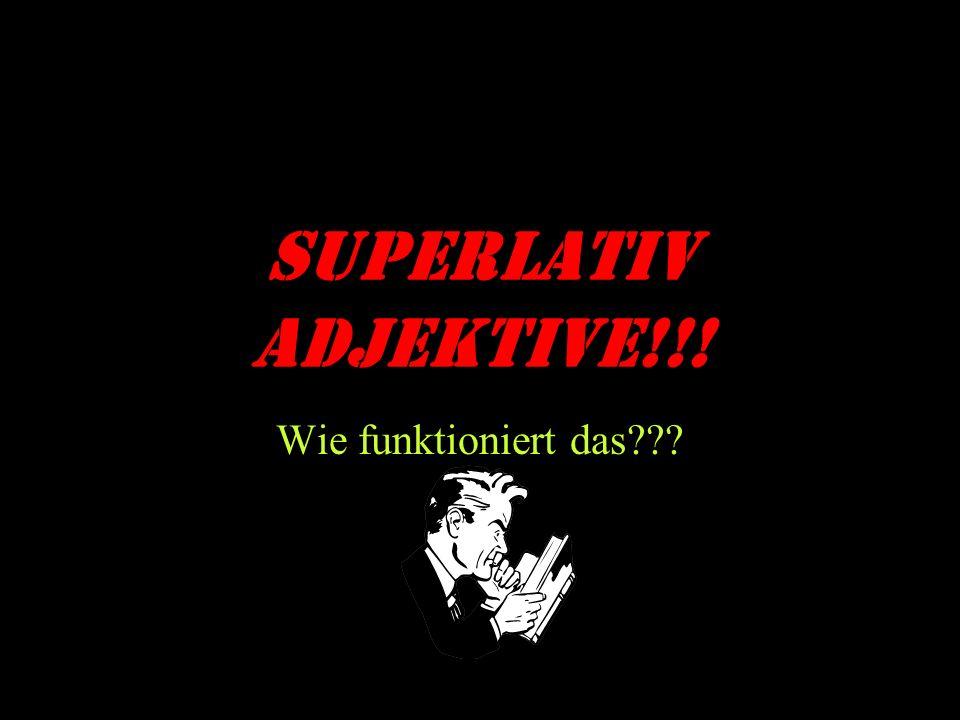 SUPERLATIV ADJEKTIVE!!! Wie funktioniert das