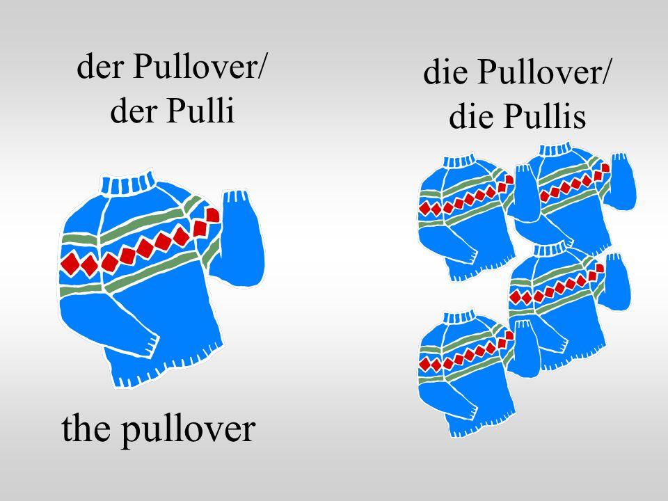 der Pullover/ der Pulli