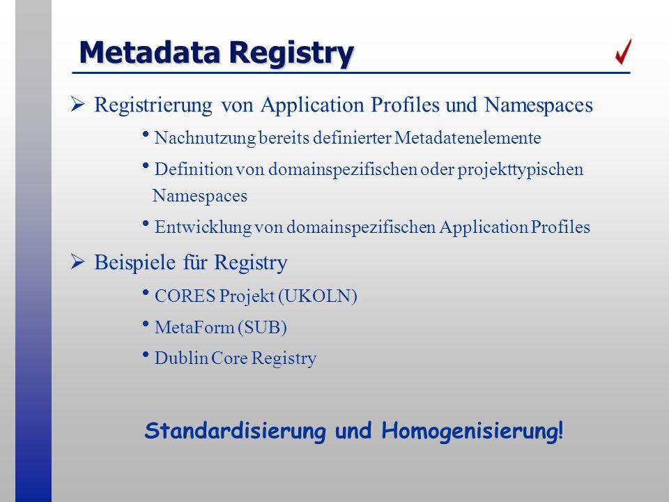 Standardisierung und Homogenisierung!