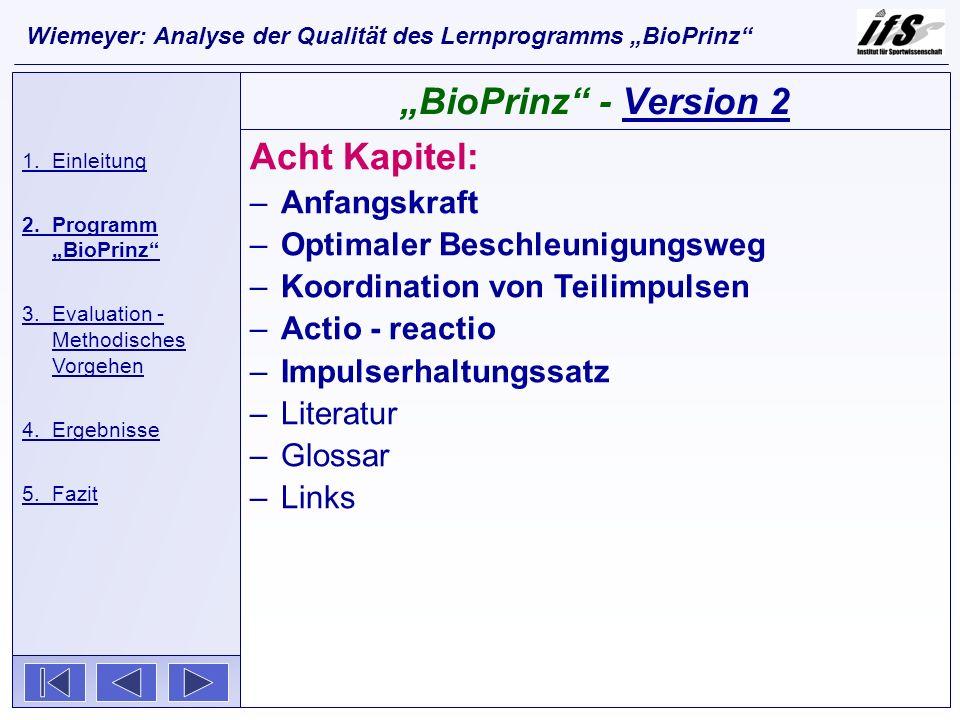"""""""BioPrinz - Version 2 Acht Kapitel: Anfangskraft"""