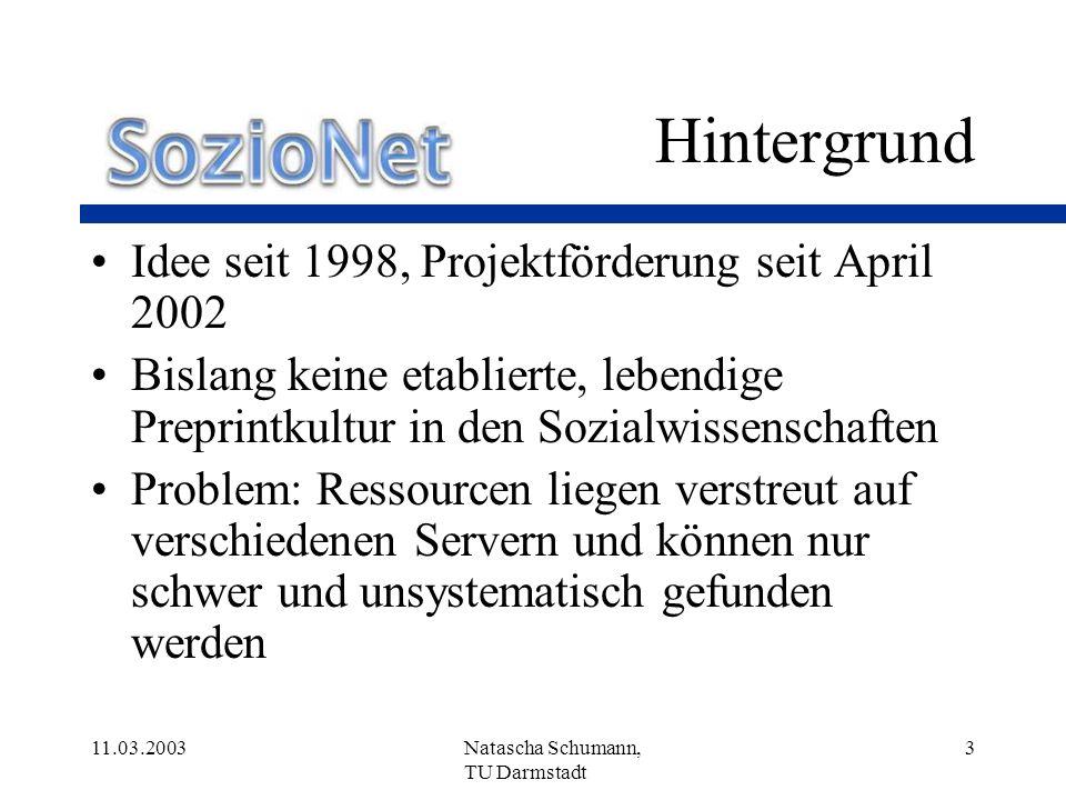Hintergrund Idee seit 1998, Projektförderung seit April 2002