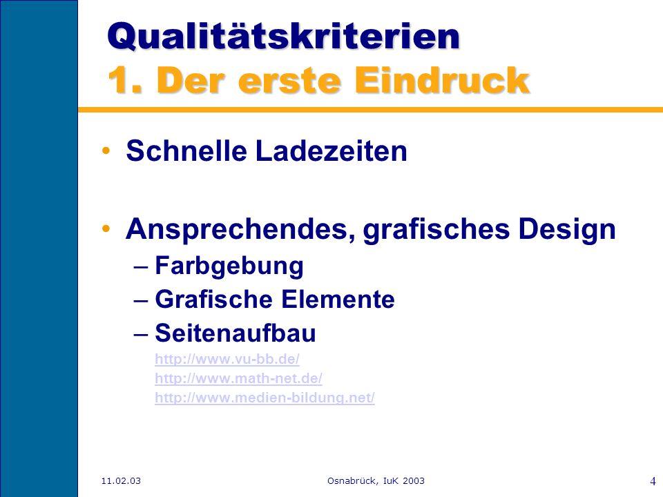 Qualitätskriterien 1. Der erste Eindruck
