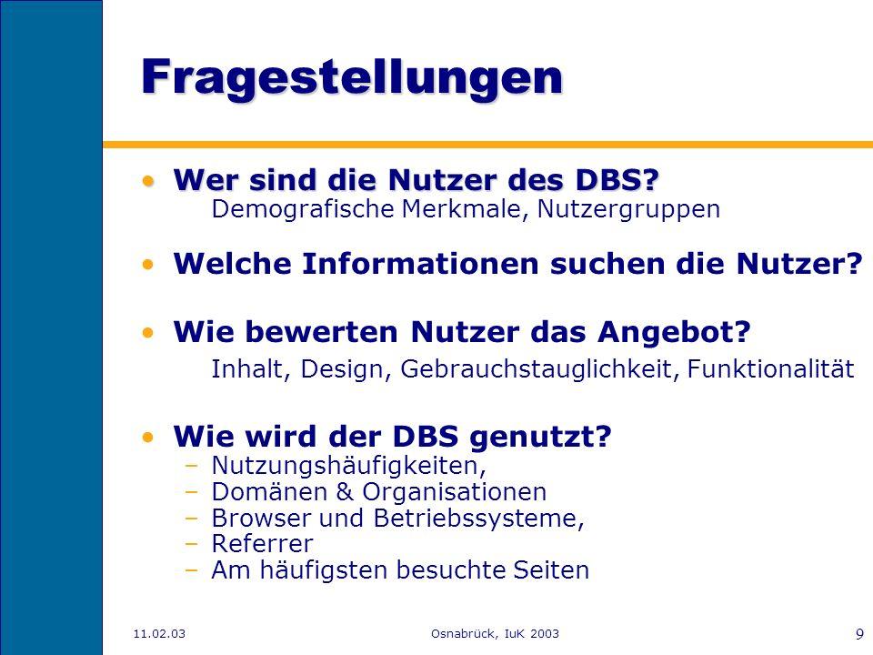 Fragestellungen Wer sind die Nutzer des DBS