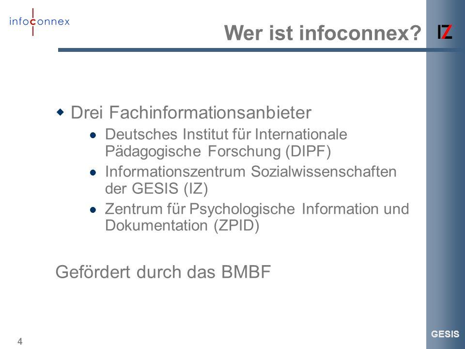 Wer ist infoconnex Drei Fachinformationsanbieter