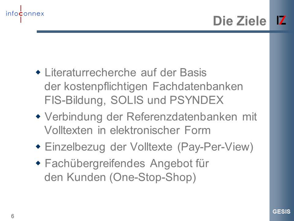 Die Ziele Literaturrecherche auf der Basis der kostenpflichtigen Fachdatenbanken FIS-Bildung, SOLIS und PSYNDEX.