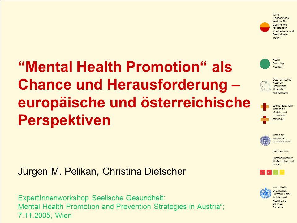 Mental Health Promotion als Chance und Herausforderung – europäische und österreichische Perspektiven