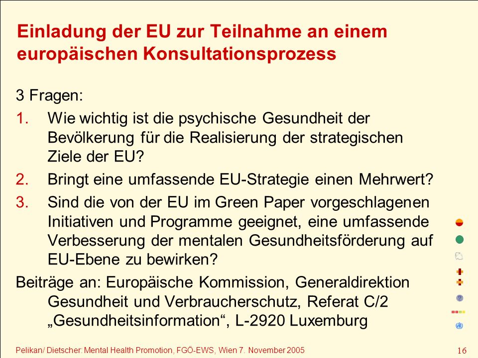Einladung der EU zur Teilnahme an einem europäischen Konsultationsprozess