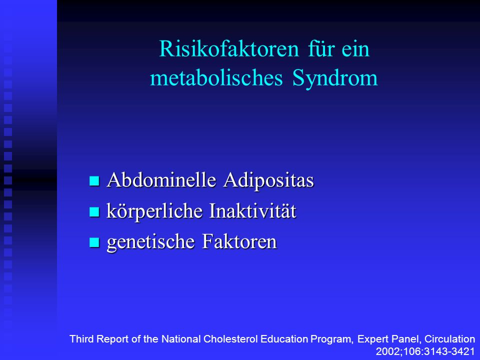 Risikofaktoren für ein metabolisches Syndrom