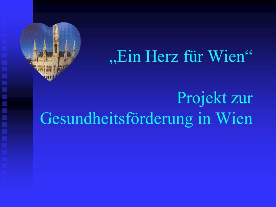 """""""Ein Herz für Wien Projekt zur Gesundheitsförderung in Wien"""