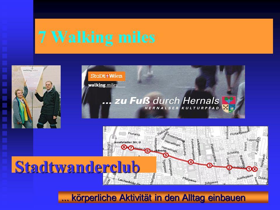 7 Walking miles Stadtwanderclub