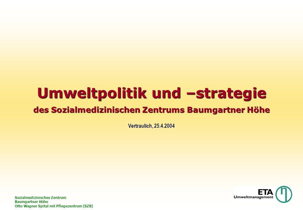 Umweltpolitik und –strategie des Sozialmedizinischen Zentrums Baumgartner Höhe
