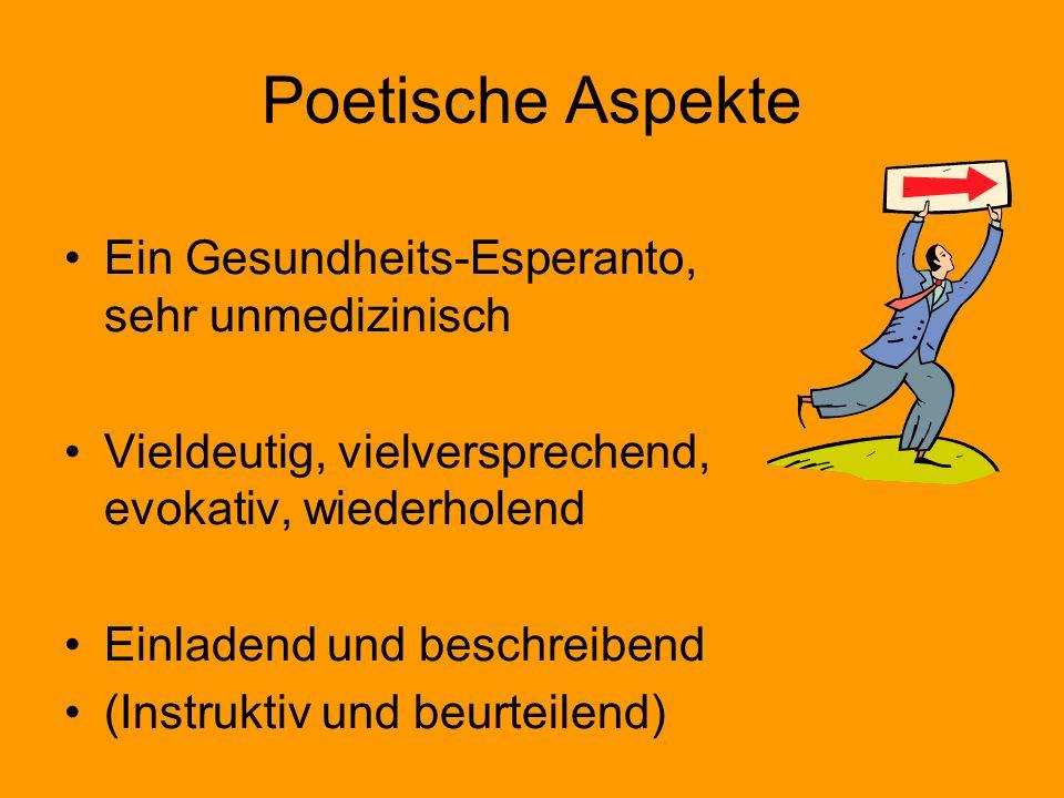 Poetische Aspekte Ein Gesundheits-Esperanto, sehr unmedizinisch