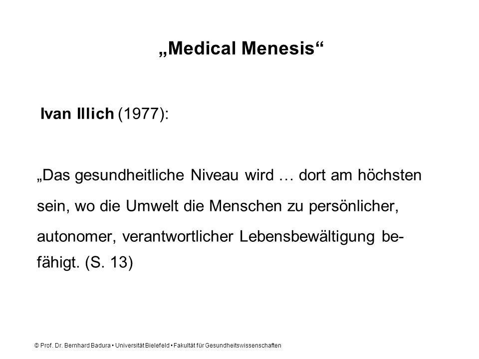 """""""Medical Menesis """"Das gesundheitliche Niveau wird … dort am höchsten"""