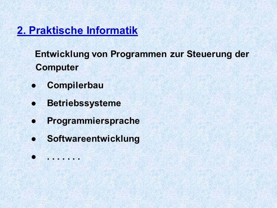 2. Praktische Informatik