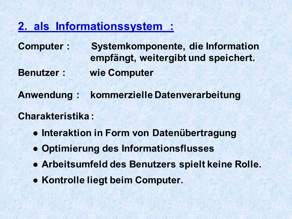 2. als Informationssystem :