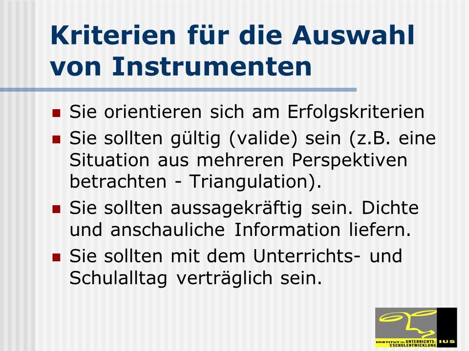 Kriterien für die Auswahl von Instrumenten