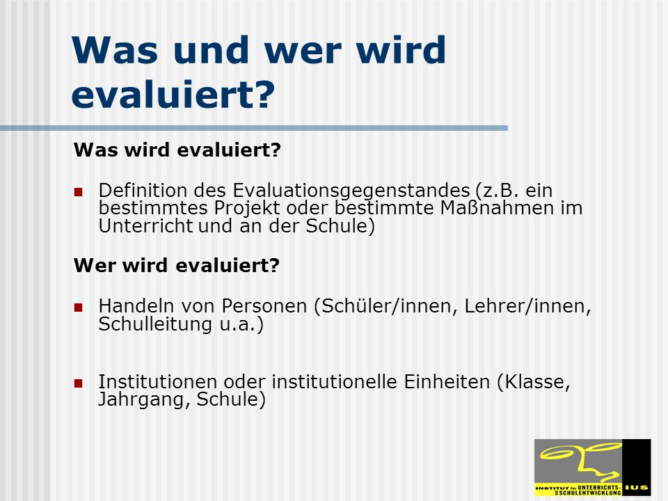 Was und wer wird evaluiert