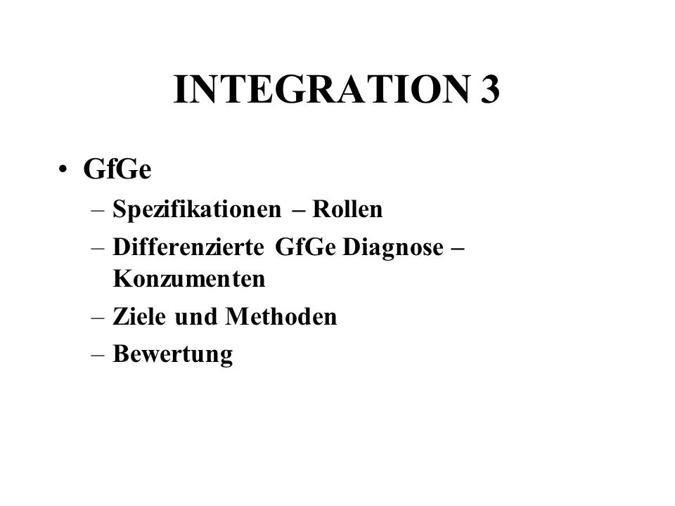 INTEGRATION 3 GfGe Spezifikationen – Rollen
