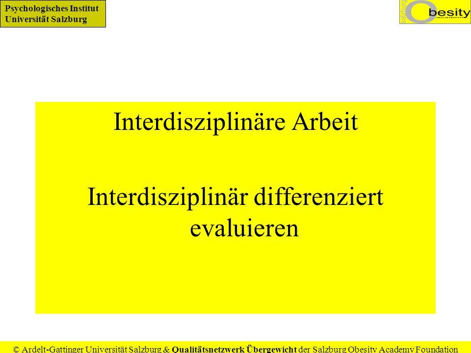 Interdisziplinäre Arbeit Interdisziplinär differenziert evaluieren