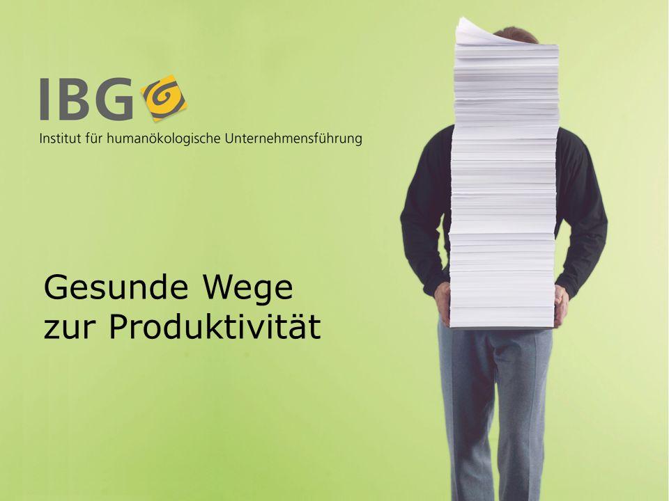 Gesunde Wege zur Produktivität