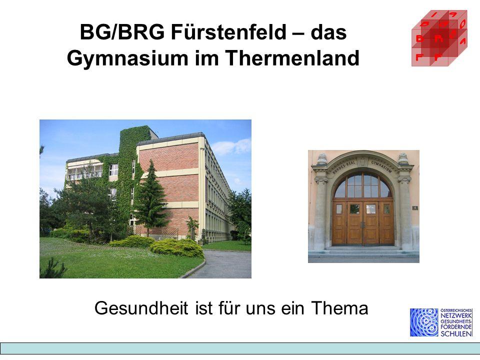 BG/BRG Fürstenfeld – das Gymnasium im Thermenland