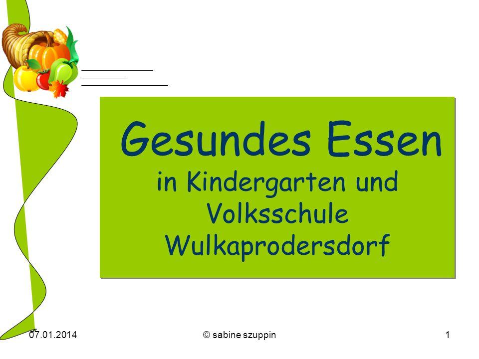 Gesundes Essen in Kindergarten und Volksschule Wulkaprodersdorf