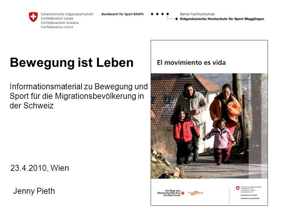 Bewegung ist Leben Informationsmaterial zu Bewegung und Sport für die Migrationsbevölkerung in der Schweiz.