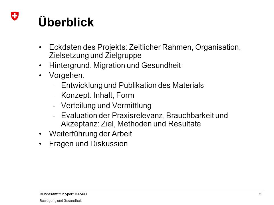 Überblick Eckdaten des Projekts: Zeitlicher Rahmen, Organisation, Zielsetzung und Zielgruppe. Hintergrund: Migration und Gesundheit.
