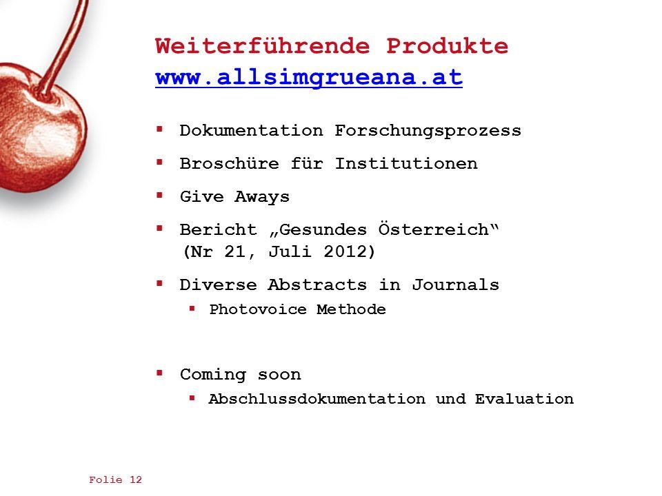Weiterführende Produkte www.allsimgrueana.at
