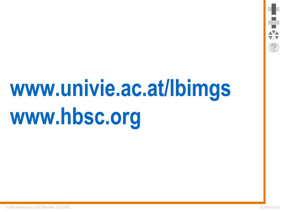 www.univie.ac.at/lbimgs www.hbsc.org