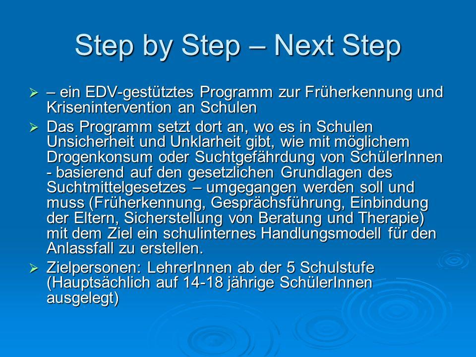 Step by Step – Next Step – ein EDV-gestütztes Programm zur Früherkennung und Krisenintervention an Schulen.