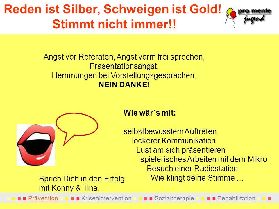 Reden ist Silber, Schweigen ist Gold! Stimmt nicht immer!!