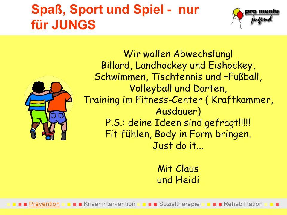 Spaß, Sport und Spiel - nur für JUNGS