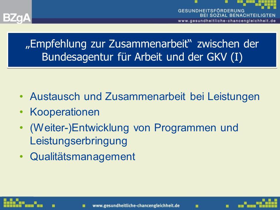 """""""Empfehlung zur Zusammenarbeit zwischen der Bundesagentur für Arbeit und der GKV (I)"""
