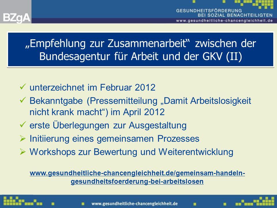 """""""Empfehlung zur Zusammenarbeit zwischen der Bundesagentur für Arbeit und der GKV (II)"""